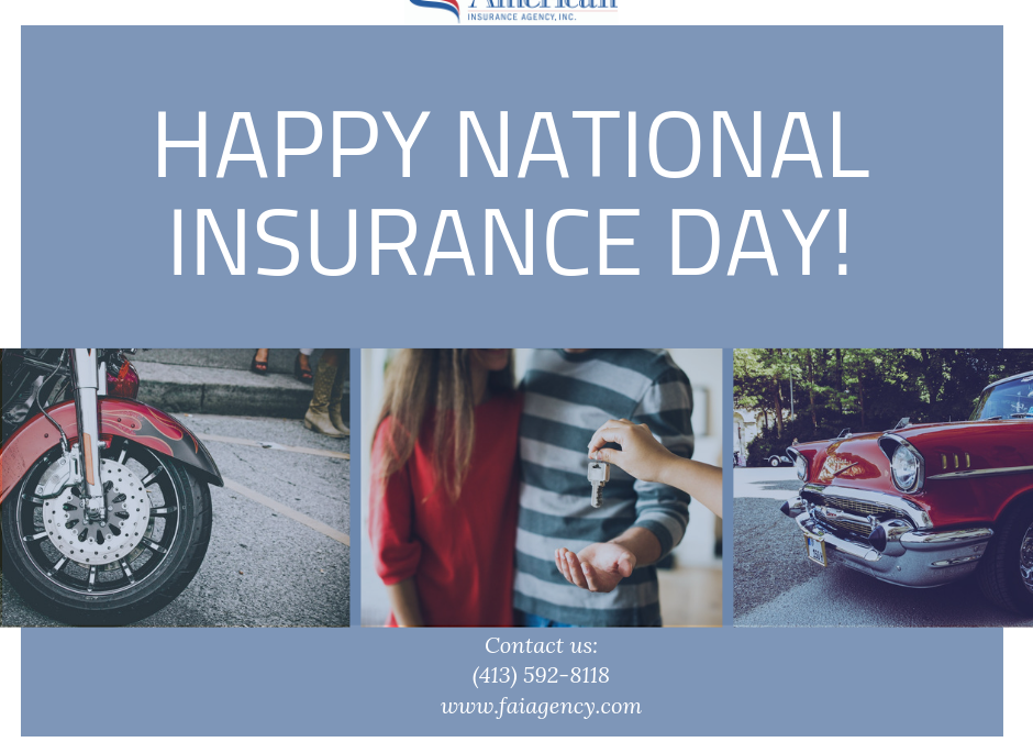 Today is National Insurance Day!